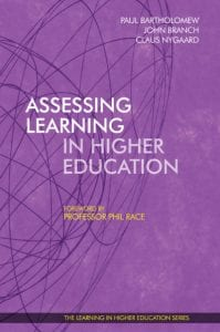 Assessing Learning in Higher Education - Paul Bartholomew - John Branch - Claus Nygaard - Phil Race - Libri Publishing Ltd - Institute for Learning in Higher Education
