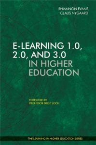 E-learning 10 20 30 in Higher Education - Rhiannon Evans - Claus Nygaard - Libri Publishing Ltd - Institute for Learning in Higher Education