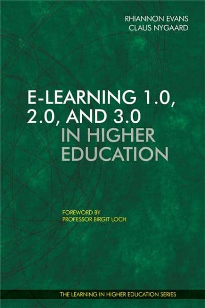 E-learning in Higher Education - Rhiannon Evans - Claus Nygaard - Libri Publishing Ltd - Institute for Learning in Higher Education